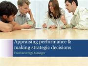 Appraising performance & making strategic decisions