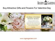 Buy Attractive Gifts and Flowers For Valentine Day