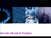 Crude Oil And Its Products