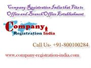 Company Registration India that Fits to Office and Branch Office Estab