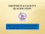 EQUIPMENT & FACILITY QUALIFICATION