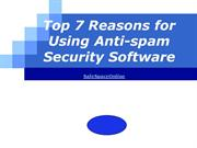 Top 7 Reasons for Using Anti-spam Security Software
