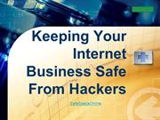 Keeping Your Internet Business Safe From Hackers