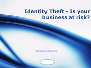 Identity Theft - Is your business at risk