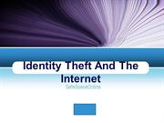 Identity Theft And The Internet