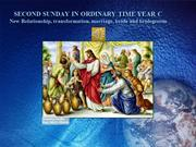 Second Sunday Ordinary Time Year C