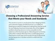 Choosing a Professional Answering Service that Meets your Needs and St