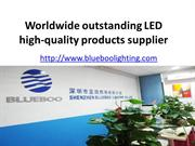 Worldwide outstanding LED high-quality products supplier