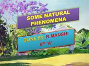 SOME NATURAL PHENOMENA; Manshi 8th A