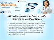 A Physicians Answering Service that's designed to meet Your Needs