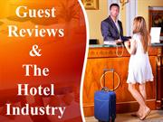 Guest Reviews And Its Impact On The Hotel Industry