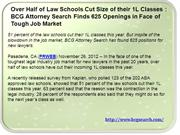 Over Half of Law Schools Cut Size of their 1L Classes BCG Attorney Sea