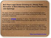 BLS Says Legal Sector Growing at a Steady Pace, Recruiters at BCG Atto