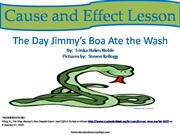 Cause and Effect with Jimmy's Boa