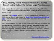 BCG Attorney Search Releases Winter 2012 Market Report on the State of
