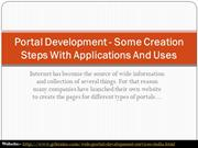 Portal Development - Some Creation Steps With Applications And Uses