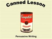 canned-lesson persuasive