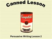 canned-lesson-persuasive2