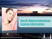 North Dakota Esthetician License Information