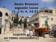 Dom III TO C. Lc 1,1-4. 4, 14-21