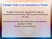 5 Simple Tricks to be Successful on Twitter