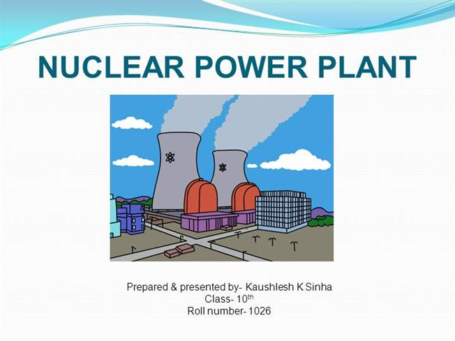 nuclear power plant authorstream rh authorstream com nuclear power plant diagram for submerines Nuclear Power Plant Layout