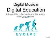 Digital Music to Digital Education