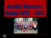 Acadia Women's Rugby 2012 – 2013 - Year in Pictures