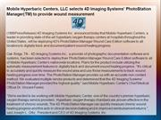 Mobile Hyperbaric Centers, LLC selects 4D Imaging Systems'