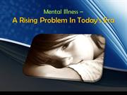 Mental Illness – A Rising Problem In Today's Era