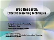 Web Research: Effective Searching Tech.