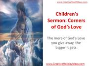 Children's Sermon - Corners of God's Love