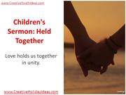 Children's Sermon - Held Together