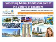 Possessing Miami Condos for Sale at the Variety