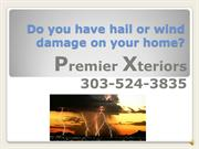 Do you have hail or wind damage on (2)