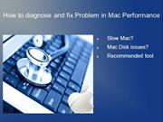 How to diagnose and fix Problem in Mac Performance