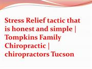 Simple stress- relief . Anyone can do it  Tompkins Family Chiropractic