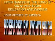 LORD GANESH IS THE OF VIDYA AND