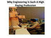 Why Engineering Is Such A High Paying Profession