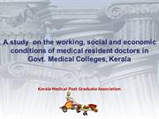A study  on the working, social and economic  conditions of medical re