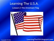 Learning The USA Lesson 2 The American Flag