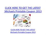 Michaels Printable Coupon 2013  - Free Michaels Printable Coupon 2013
