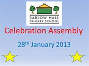 Celebration Assembly 28th jan