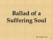 ballad of a suffering soul