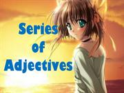 seriesofadjectives-110220054239-phpapp01