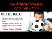 The Athletic Mindset gave these top 5 CEOs the power!