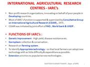 INTERNATIONAL  AGRICULTURAL  RESEARCH CENTRES - IARC's