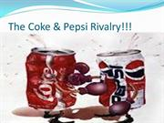 Coke & Pepsi Rivalry