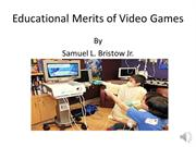 Educational Merits of Video Games