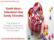 Youth Ideas - Valentine's Day Candy Charades